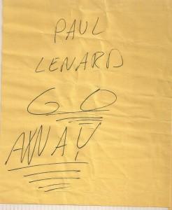 """Paul Lenard GO AWAY"""